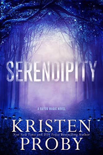 Serendipity: A Bayou Magic Novel