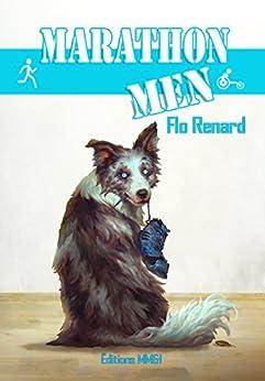Marathon men (French Edition) by [Flo Renard]