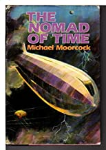 the nomad of time: the warlord of the air, the land leviathan, the steel tsar