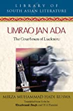 Umrao Jan Ada: The Courtesan of Lucknow (Library of South Asian Literature)