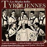 Les 50 Plus Belles Chansons Tyroliennes Chantées