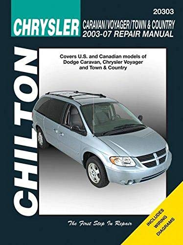 Dodge Caravan, Voyager & Chrysler Town & Country, 2003-07 (Chilton's Total Car Care Repair Manuals)