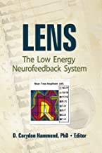 Lens: The Low Energy Neurofeedback System (English Edition)