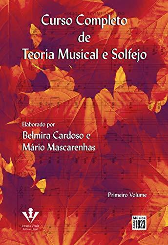 Curso completo de teoria musical e solfejo - Primeiro volume