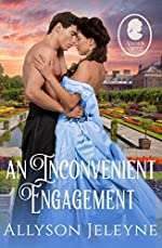 An Inconvenient Engagement (Staunton Sisters Book 3)