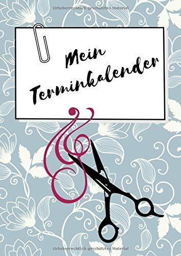 Mein Terminkalender: Planer und Organizer für Friseur-Salon, Tagesplaner im 1/2 Stunden Takt