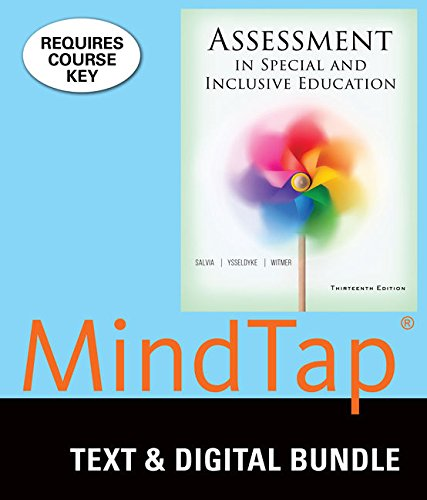 Compare Textbook Prices for Bundle: Assessment: In Special and Inclusive Education, Loose-leaf Version, 13th + MindTap Education, 1 term 6 months Printed Access Card 13 Edition ISBN 9781337127721 by Salvia, John,Ysseldyke, James,Witmer, Sara