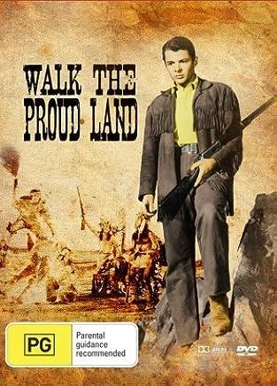 Walk the Proud Land ( Apache Agent )