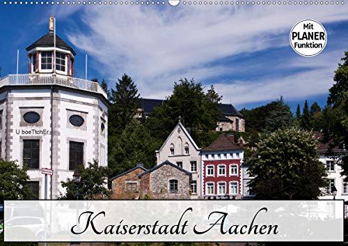 Kaiserstadt Aachen (Wandkalender 2021 DIN A2 quer)