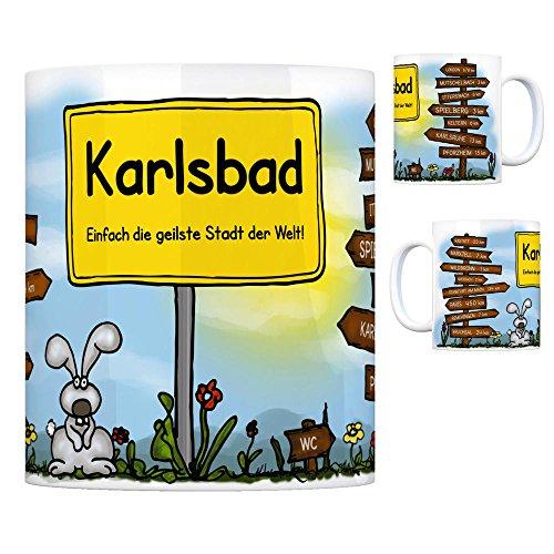 Karlsbad - Einfach die geilste Stadt der Welt Kaffeebecher Tasse Kaffeetasse Becher mug Teetasse Büro Stadt-Tasse Städte-Kaffeetasse Lokalpatriotismus Spruch kw Paris London Rastatt Marxzell