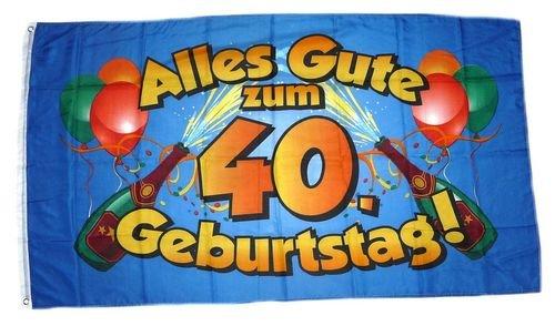 Fahne / Flagge Alles Gute zum 40. Geburtstag 90 x 150 cm