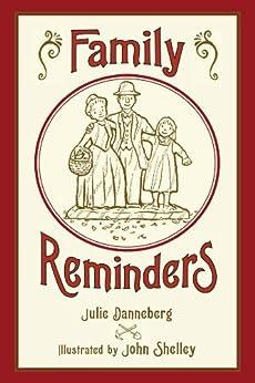 Family Reminders by [Julie Danneberg, John Shelley]