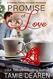 Promise of Love (Holiday Family Christian Romance Book 1) (English Edition)