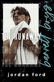 The Runaway (Barrett Boys Book 1) by [Jordan Ford]