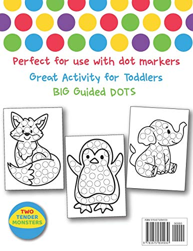 Dot Markers Activity Book : Cute Animals: Easy Guided BIG DOTS | Do a dot page a day | Gift For Kids Ages 1-3, 2-4, 3-5, Baby, Toddler, Preschool, ... Art Paint Daubers Kids Activity Coloring Book