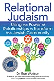 Relational Judaism: Using the Power of Relationships to Transform the Jewish Community