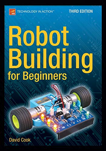 Robot Building for Beginners, Third Edition (Technology in Action)