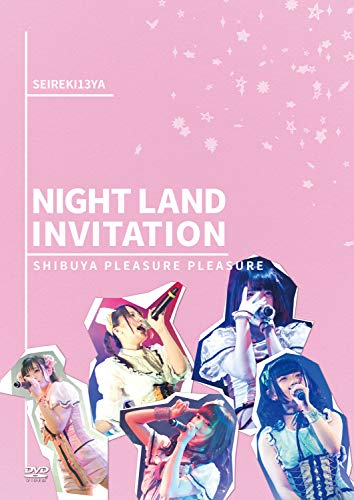 SHIBUYA PLEASURE PLEASURE~NIGHT LAND INVITATION~ [DVD]