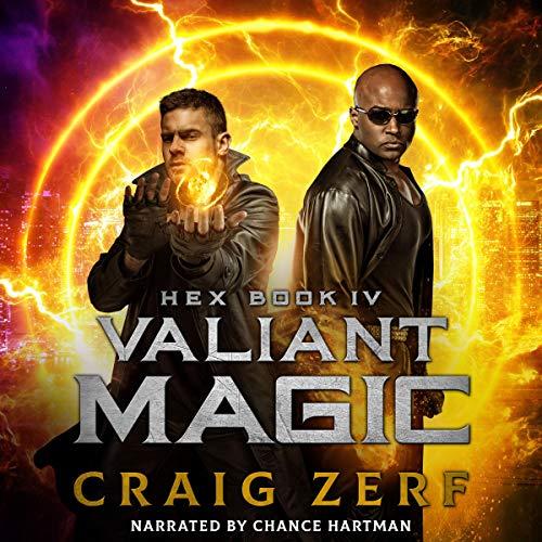 Hex Book IV Valiant Magic: An Urban Fantasy Series