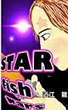 STAR fish wars (Japanese Edition)