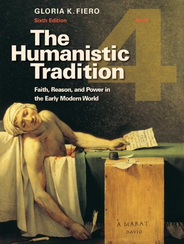 The Humanistic Tradition, Book 4: Faith, Reason, and...