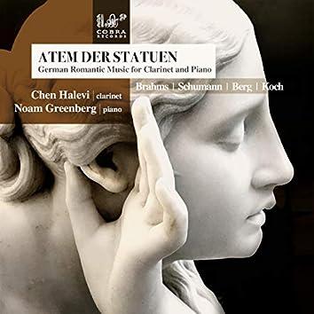 Atem der Statuen: German Romantic Music for Clarinet and Piano