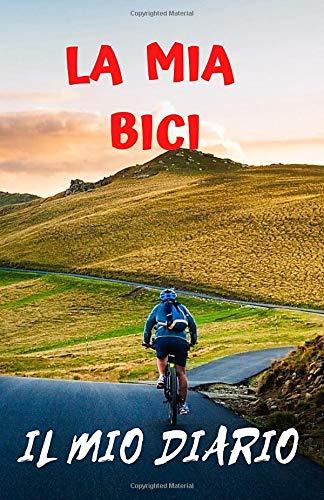 La mia bici e un semplice taccuino dove annotare dalla parteza allarrivo il tuo giro o viaggio in bici portalo con te che tu sia un amatore o un ... bicicletta e ti piace fare lunghe passeggiate