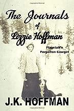 Flagstaff's Forgotten Cow Girl: The Journals of Lizzie Hoffman