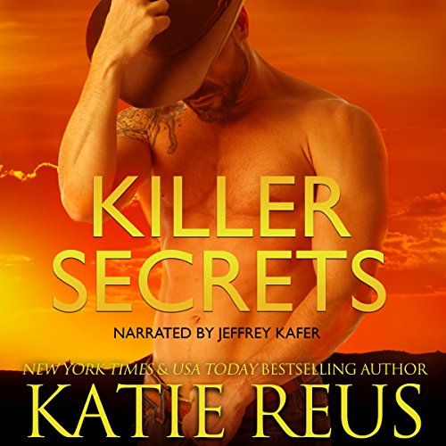 Killer Secrets                   By:                                                                                                                                 Katie Reus                               Narrated by:                                                                                                                                 Jeffrey Kafer                      Length: 2 hrs and 31 mins     51 ratings     Overall 4.4