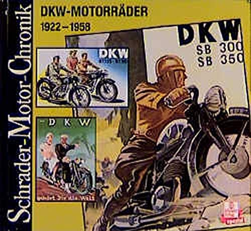 Schrader Motor-Chronik, DKW-Motorräder 1922-1958