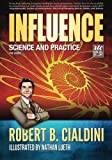 Influence - Science and Practice - The Comic by Robert B. Cialdini (2012-06-20)