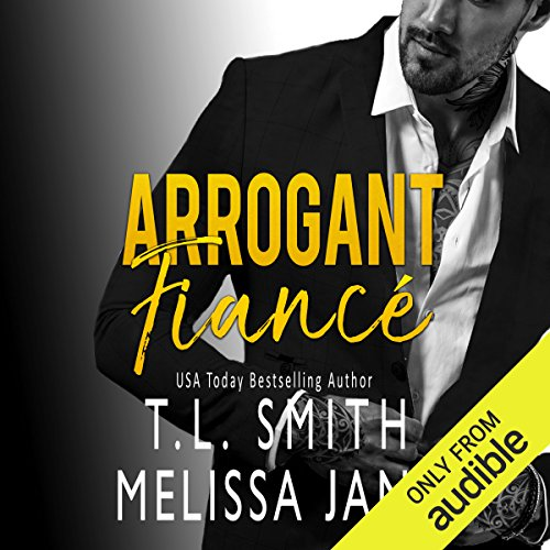 Arrogant Fiancé audiobook cover art