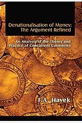 Denationalisation of Money: The Argument Refined (LvMI) (English Edition) eBook Kindle