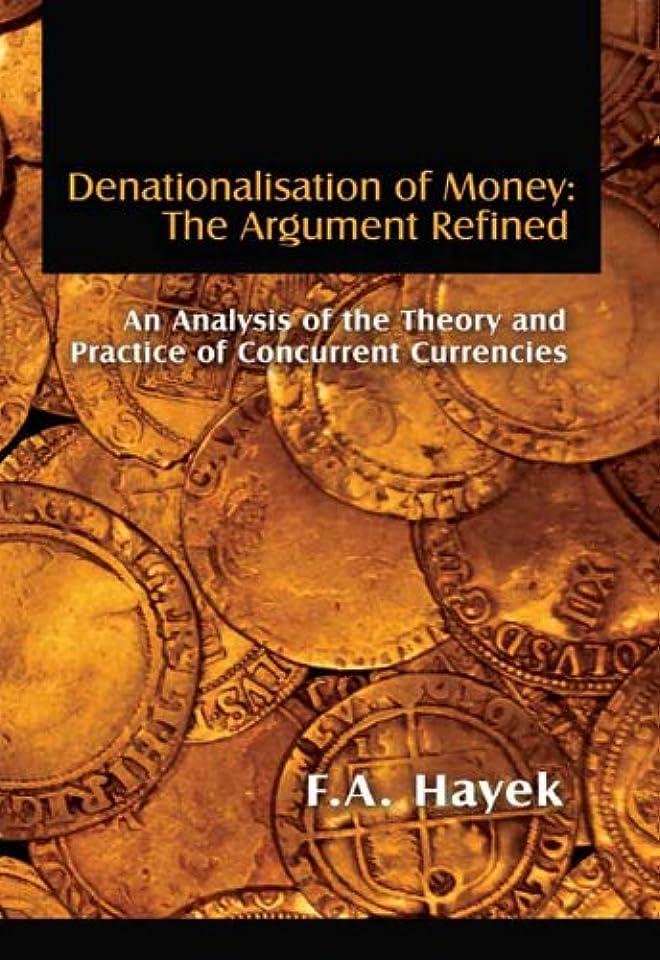 風変わりな従順二年生Denationalisation of Money: The Argument Refined (LvMI) (English Edition)