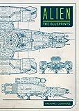 Alien: The Blueprints - Graham Langridge