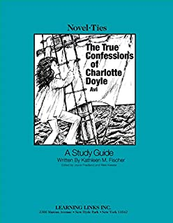 True Confessions of Charlotte Doyle: Novel-Ties Study Guide