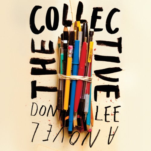 The Collective Audiobook By Don Lee cover art