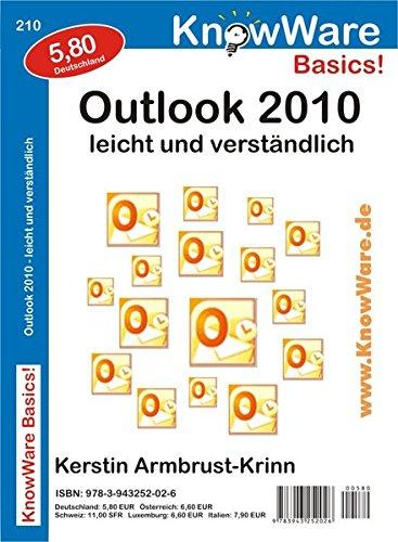 Outlook 2010 leicht und verständlich