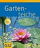 Gartenteiche (GU Pflanzenratgeber)