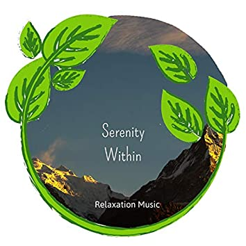 Serenity Within - Relaxation Music