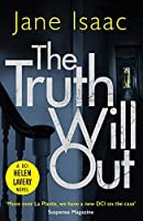 The Truth Will Out (Dci Helen Lavery)
