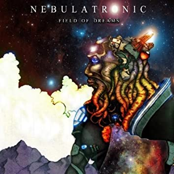 Nebulatronic, Field of Dreams