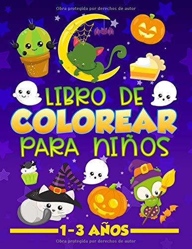 Libro de colorear para niños 1-3 años: 30 bonitas ilustraciones sobre Halloween