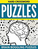 Hard Crossword Puzzles: Brain Boggling Puzzles 1681278472 Book Cover