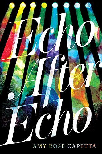 Amazon.com: Echo After Echo eBook: Capetta, Amy Rose: Kindle Store