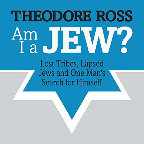 Am I A Jew? audiobook cover art