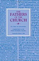 Commentary on the Twelve Prophets (Fathers of the Church)