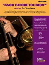 KNOW BEFORE YOU BLOW - Modes for Trombone