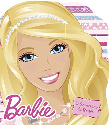 Barbie. O Aniversário da Barbie