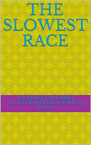 The Slowest Race (English Edition)